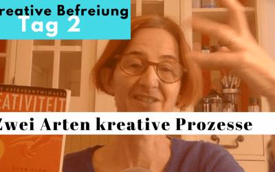 Zwei Arten kreativer Prozess – Tag 2